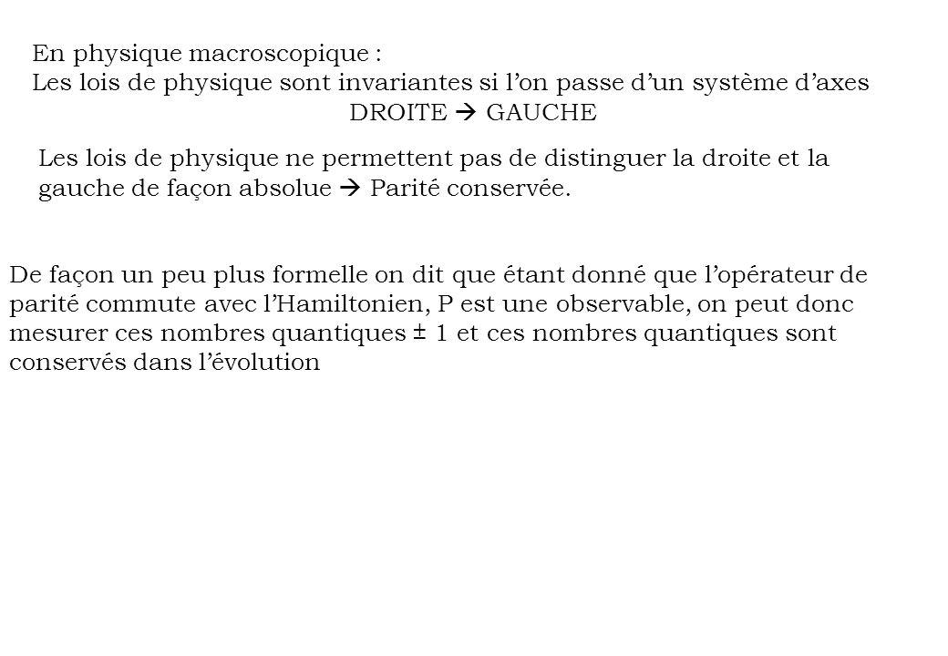 En physique macroscopique :