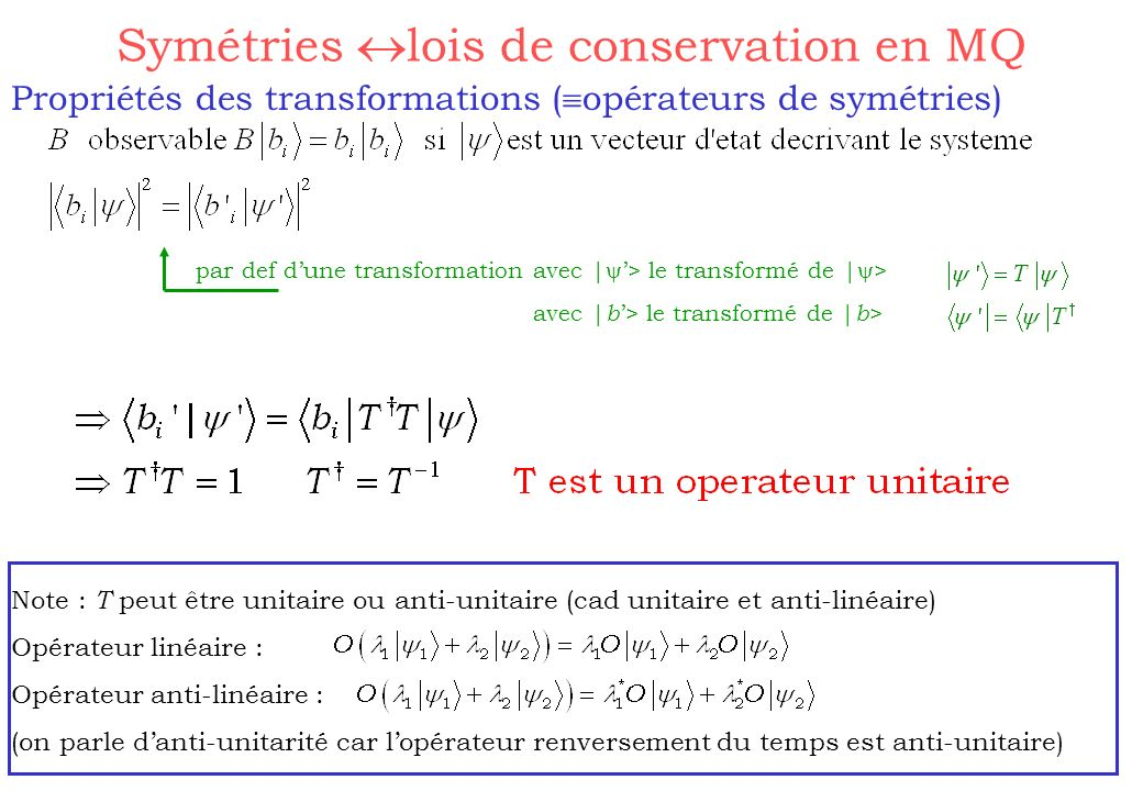 Symétries lois de conservation en MQ