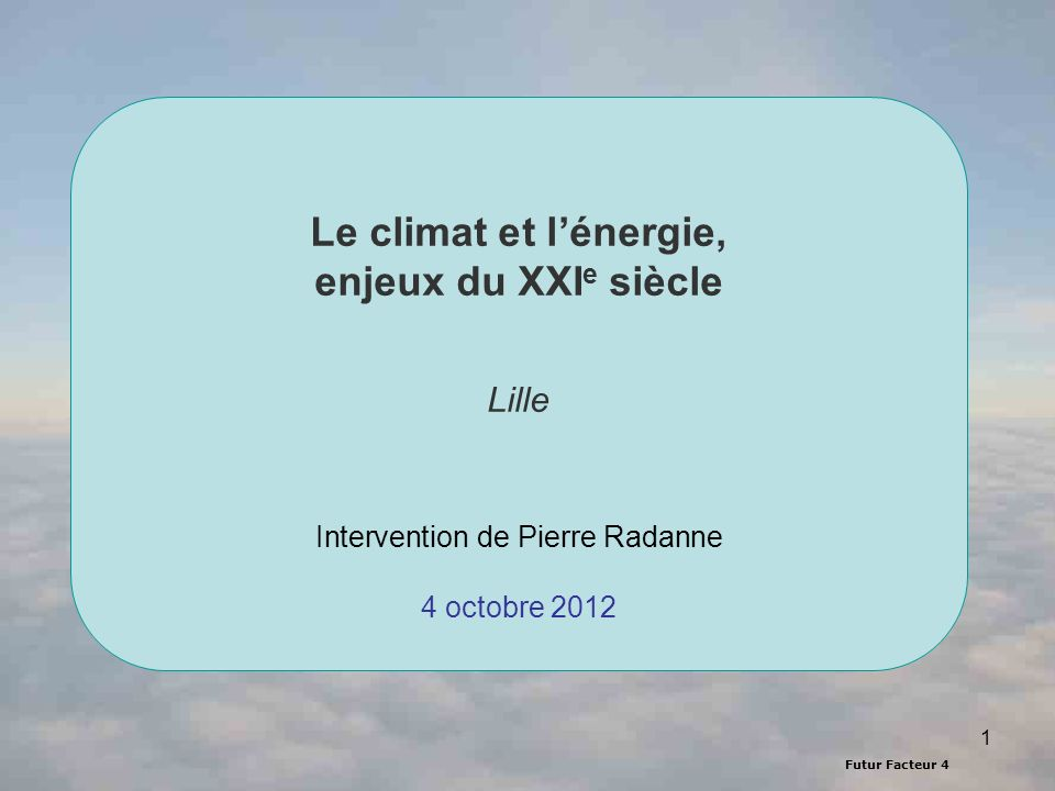 Lille Intervention de Pierre Radanne 4 octobre 2012