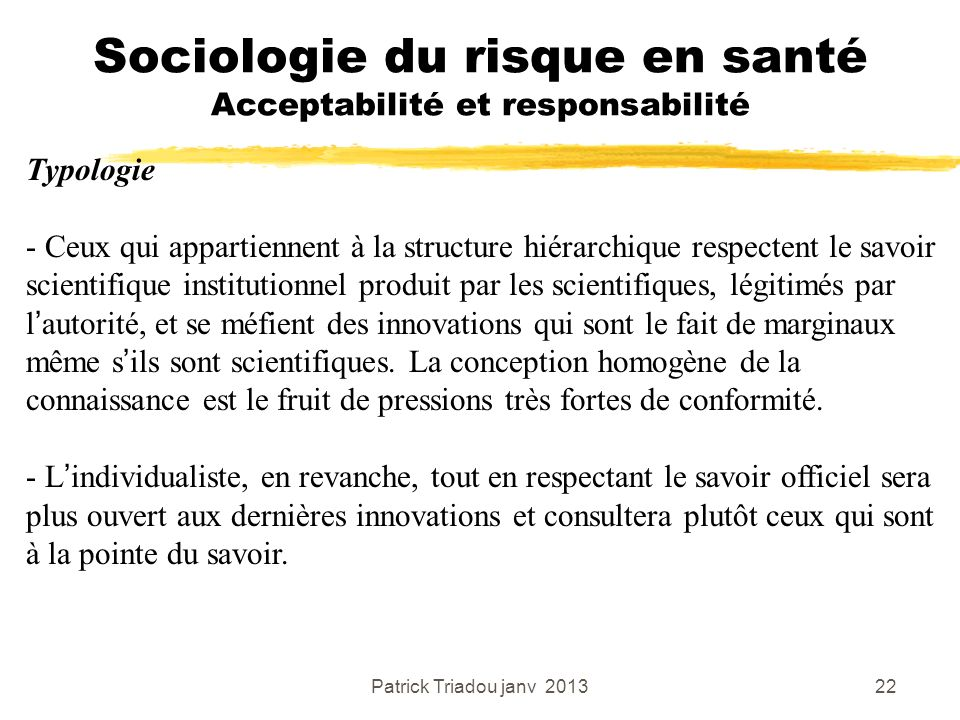 Sociologie du risque en santé Acceptabilité et responsabilité