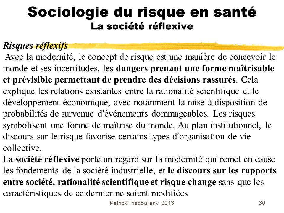 Sociologie du risque en santé La société réflexive