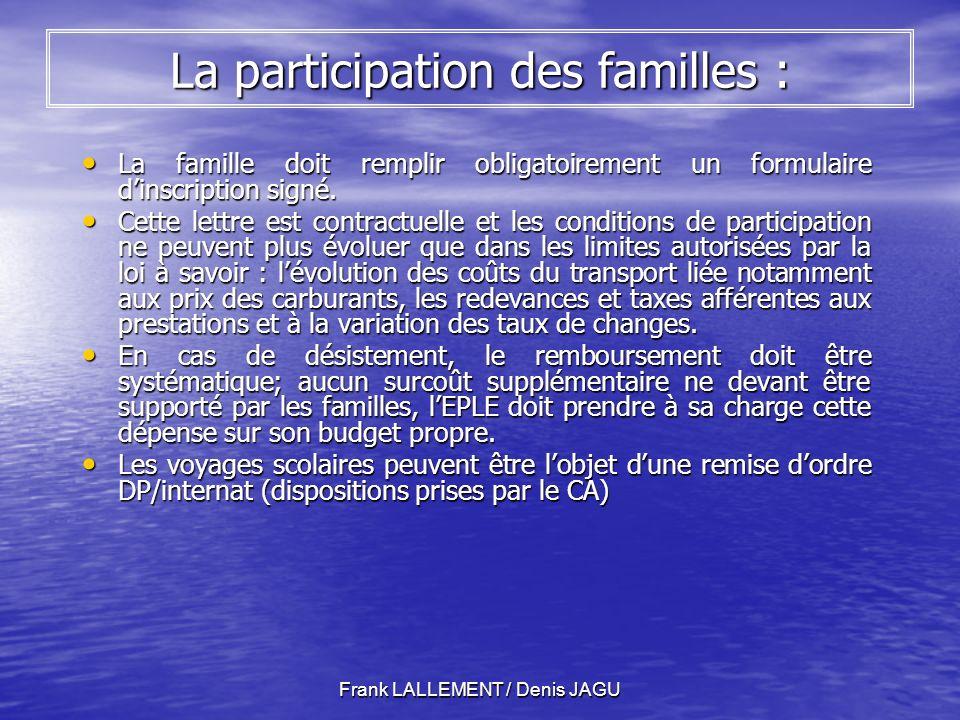La participation des familles :