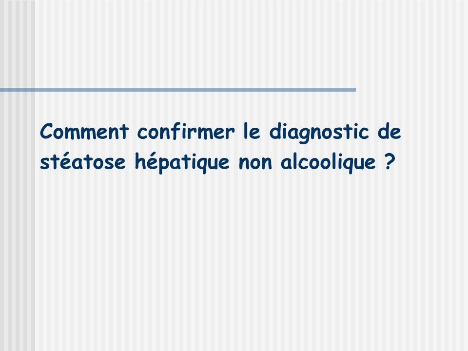 Comment confirmer le diagnostic de