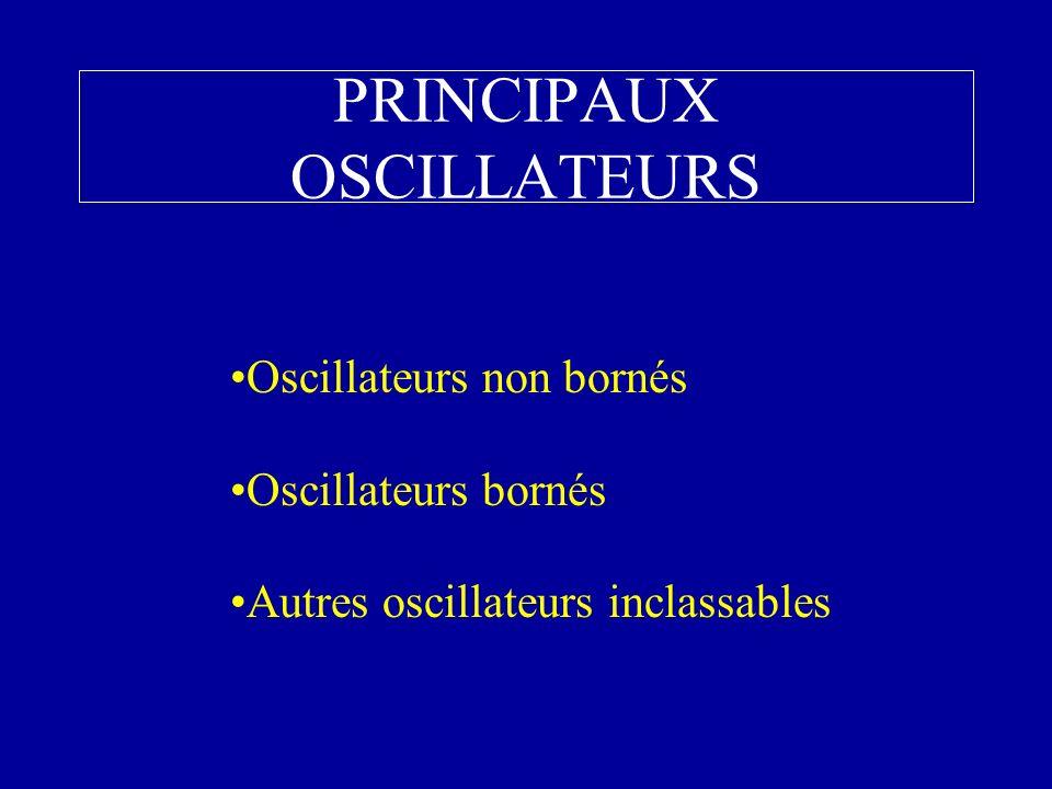PRINCIPAUX OSCILLATEURS