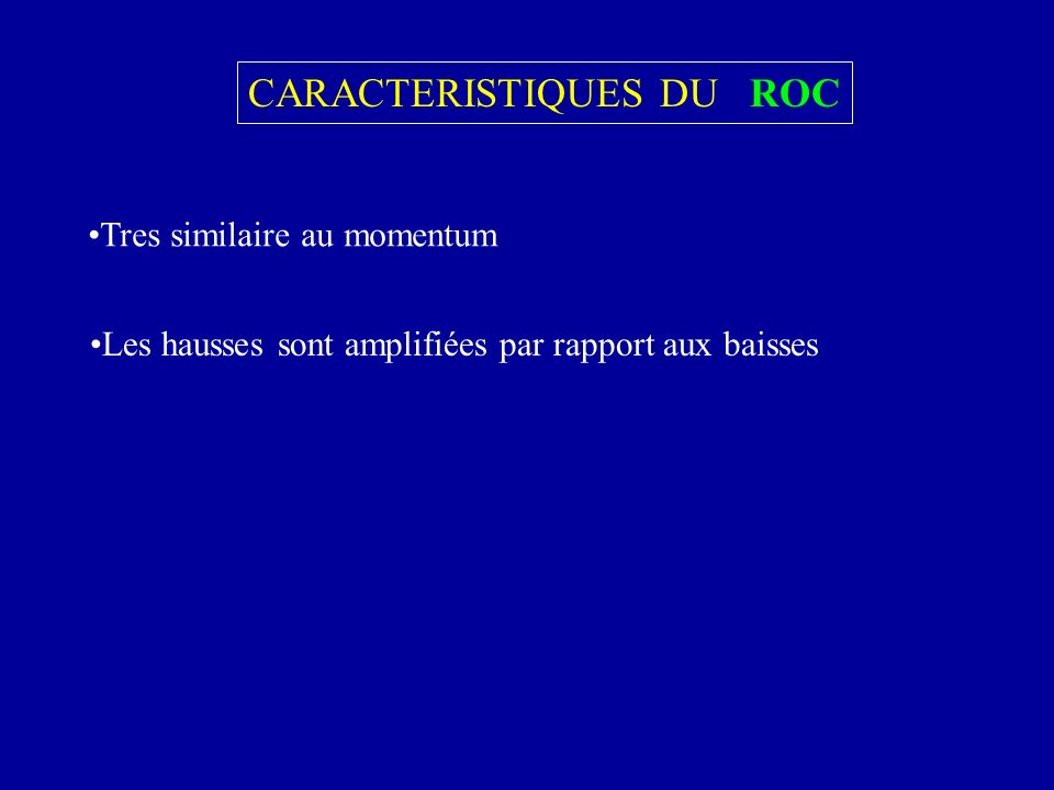 CARACTERISTIQUES DU ROC