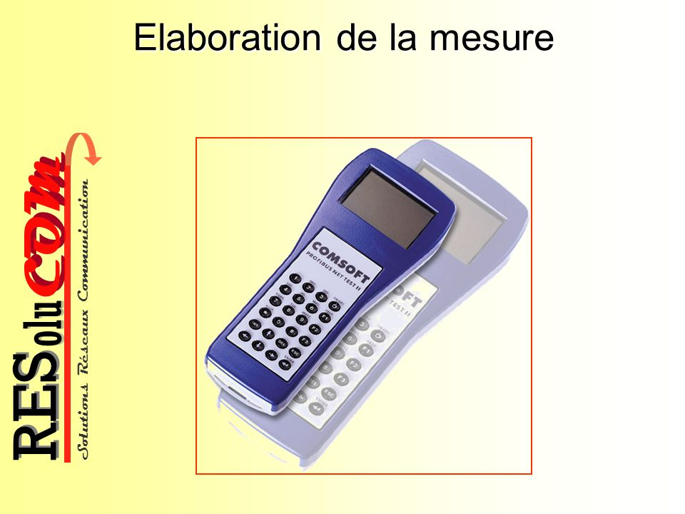 Elaboration de la mesure