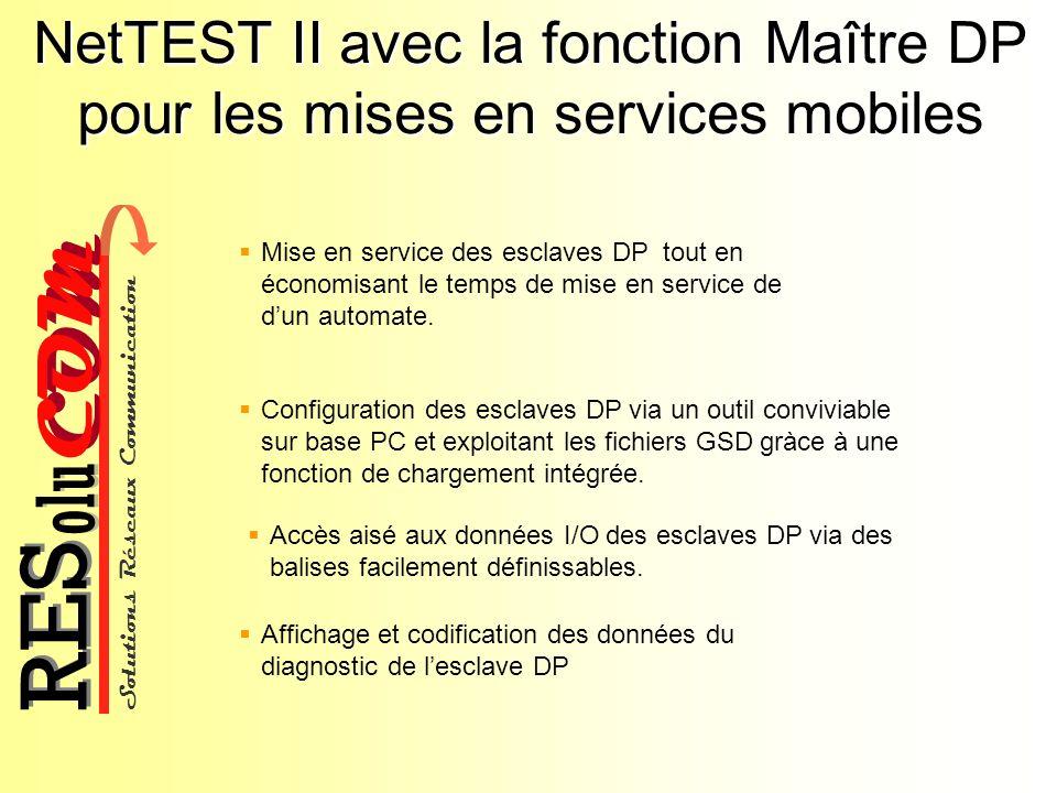 NetTEST II avec la fonction Maître DP pour les mises en services mobiles