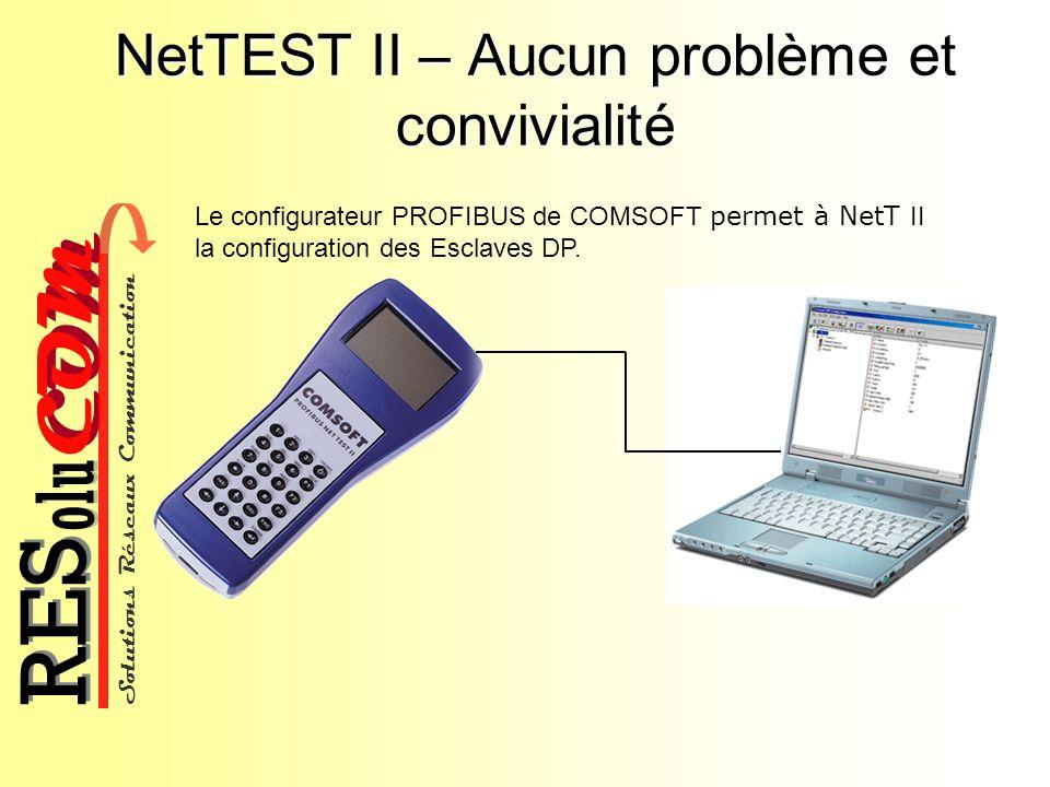 NetTEST II – Aucun problème et convivialité