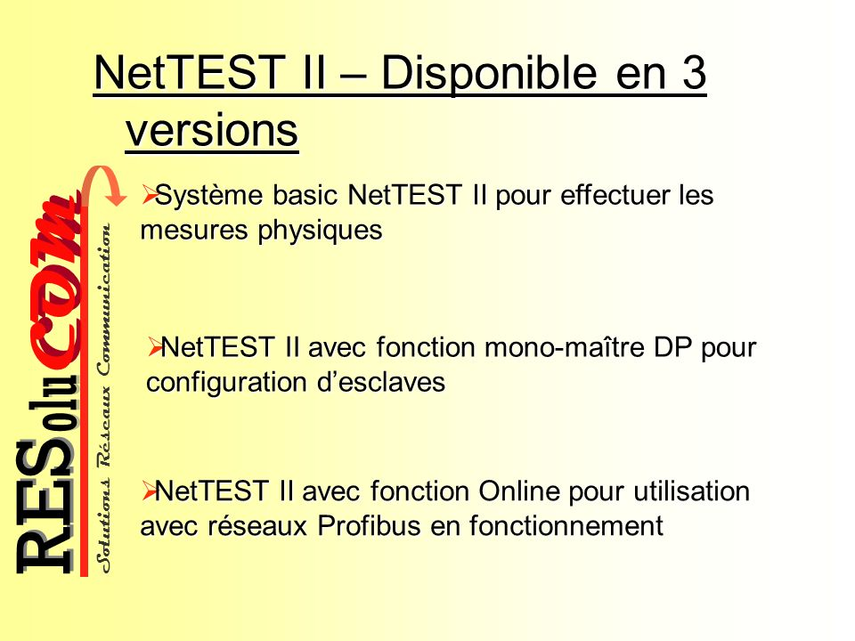 NetTEST II – Disponible en 3 versions