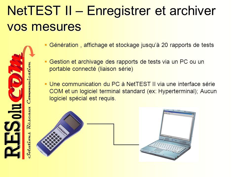 NetTEST II – Enregistrer et archiver vos mesures