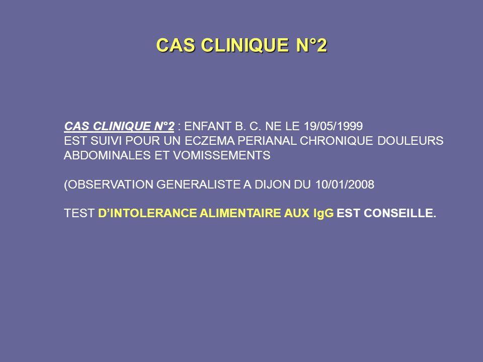 CAS CLINIQUE N°2 CAS CLINIQUE N°2 : ENFANT B. C. NE LE 19/05/1999