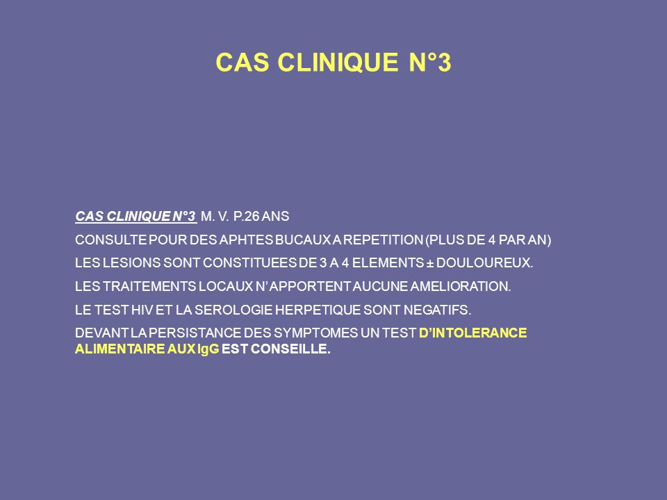 CAS CLINIQUE N°3 CAS CLINIQUE N°3 M. V. P.26 ANS