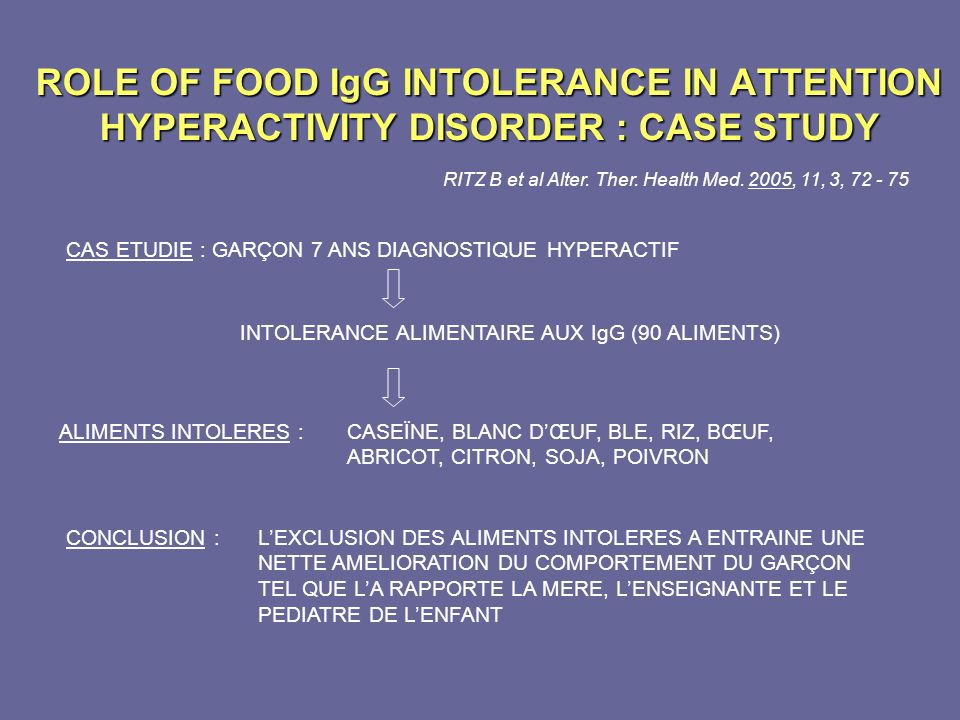 ROLE OF FOOD IgG INTOLERANCE IN ATTENTION HYPERACTIVITY DISORDER : CASE STUDY