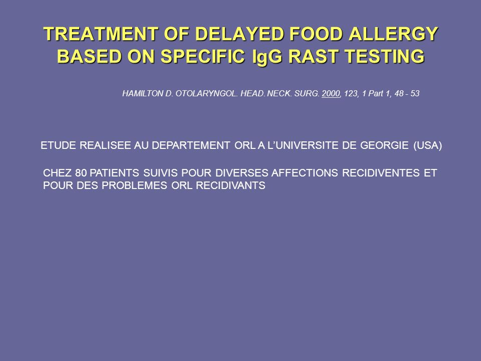 TREATMENT OF DELAYED FOOD ALLERGY BASED ON SPECIFIC IgG RAST TESTING