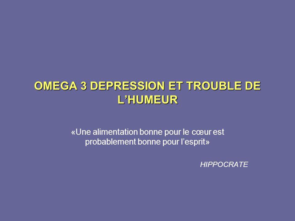 OMEGA 3 DEPRESSION ET TROUBLE DE L'HUMEUR