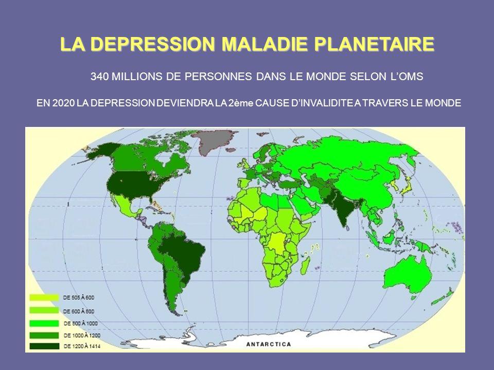 LA DEPRESSION MALADIE PLANETAIRE
