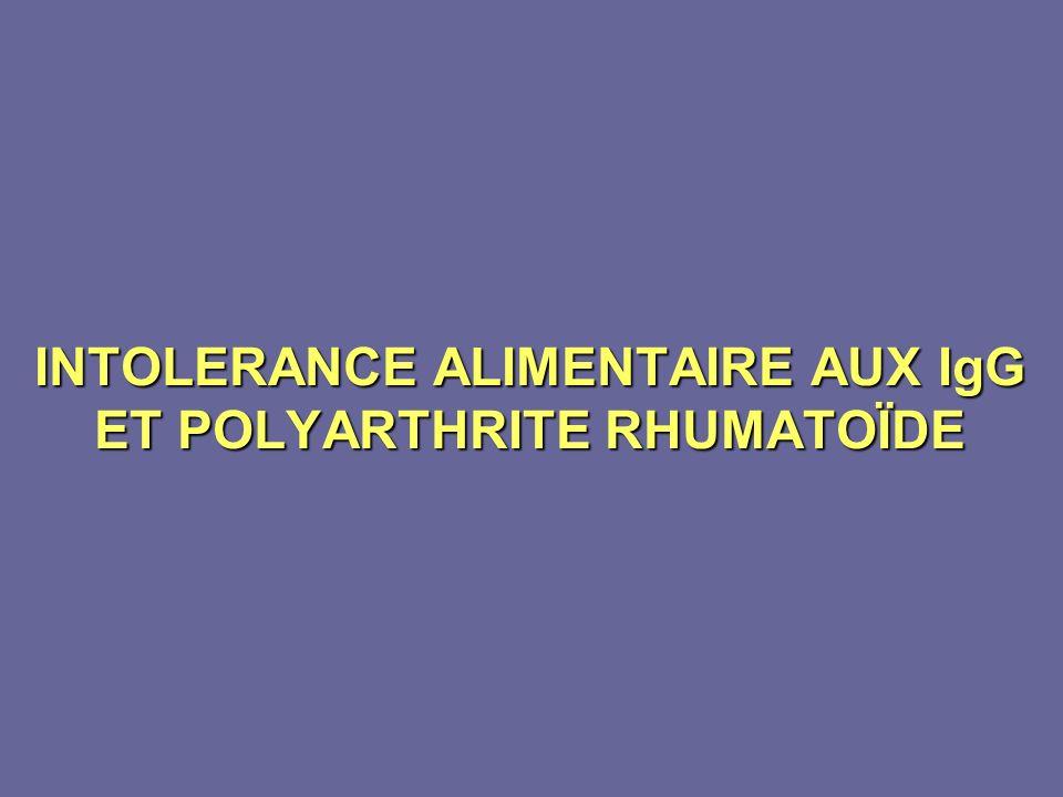 INTOLERANCE ALIMENTAIRE AUX IgG ET POLYARTHRITE RHUMATOÏDE