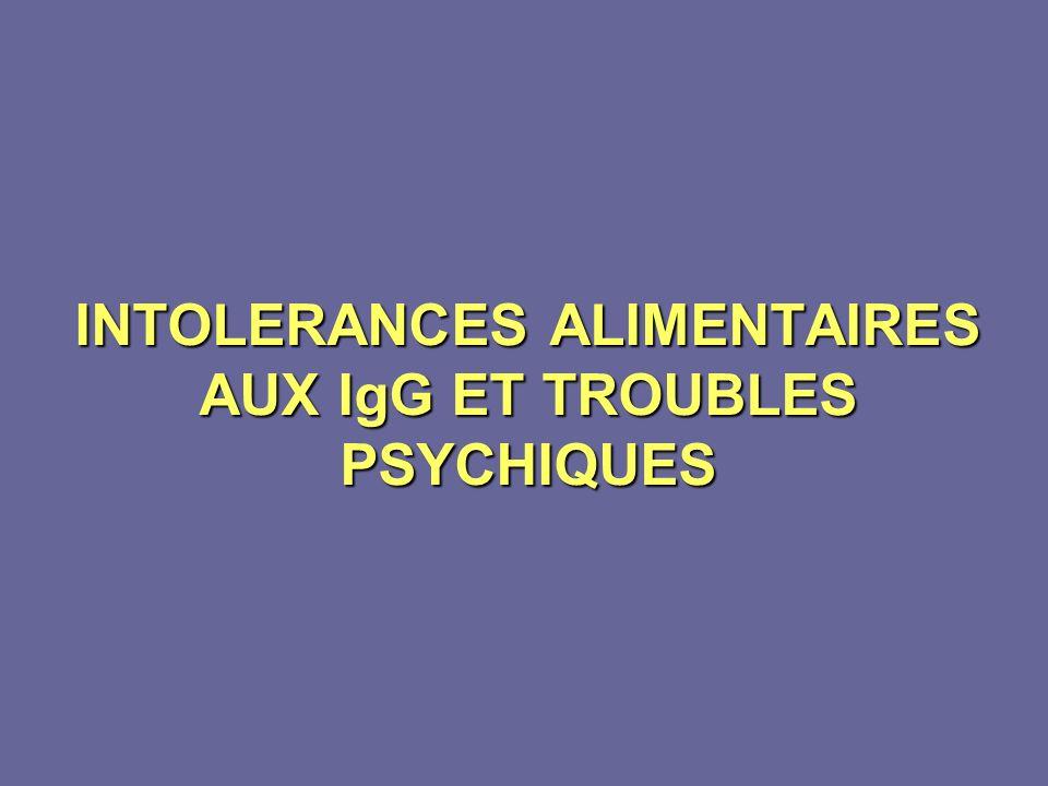 INTOLERANCES ALIMENTAIRES AUX IgG ET TROUBLES PSYCHIQUES