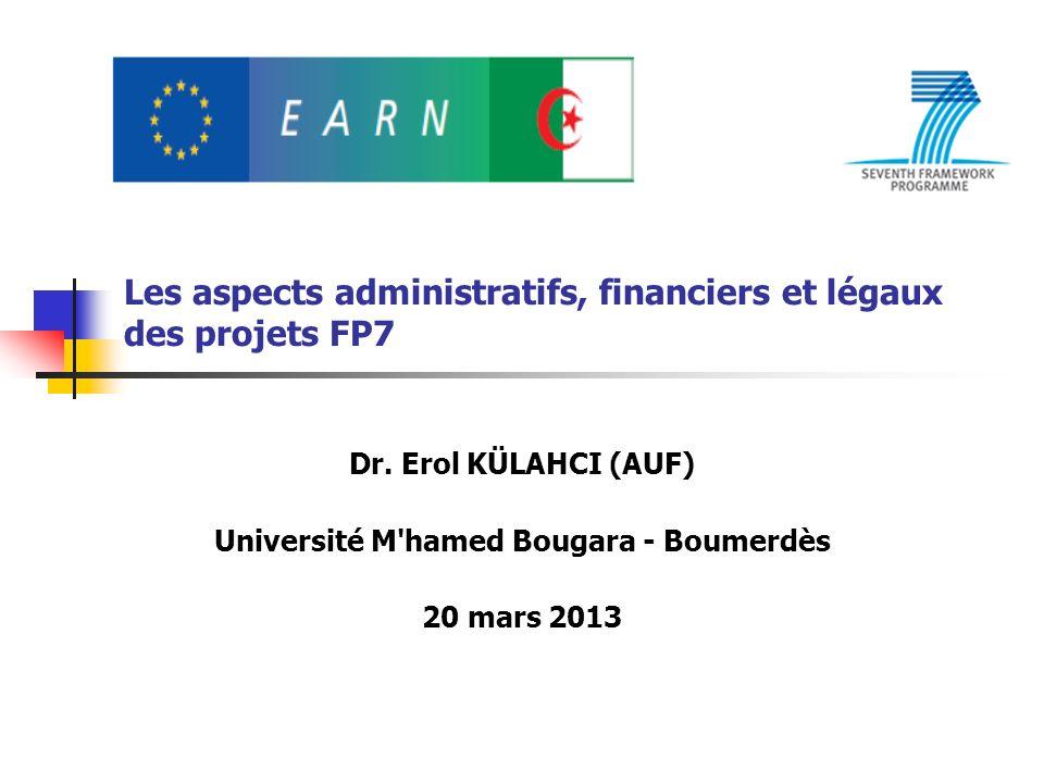 Les aspects administratifs, financiers et légaux des projets FP7