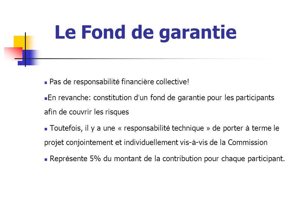 Le Fond de garantie Pas de responsabilité financière collective!