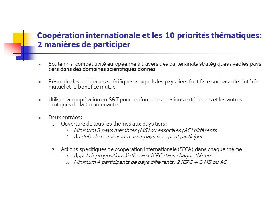 Coopération internationale et les 10 priorités thématiques: 2 manières de participer