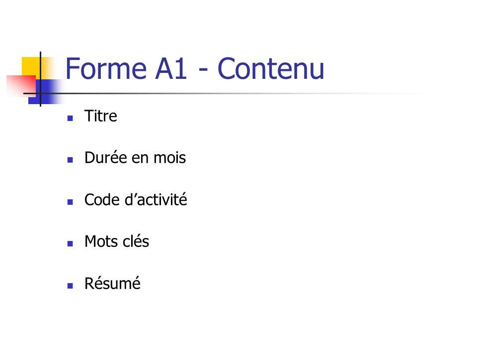 Forme A1 - Contenu Titre Durée en mois Code d'activité Mots clés