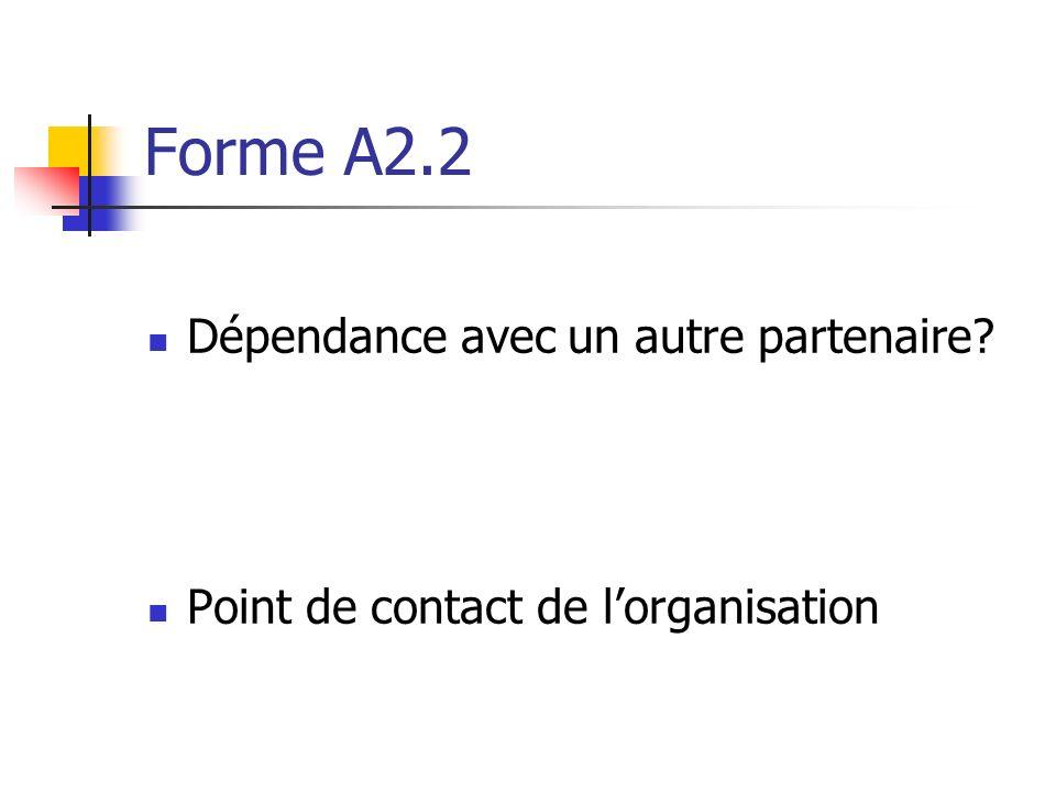 Forme A2.2 Dépendance avec un autre partenaire