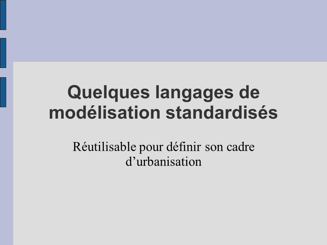 Quelques langages de modélisation standardisés