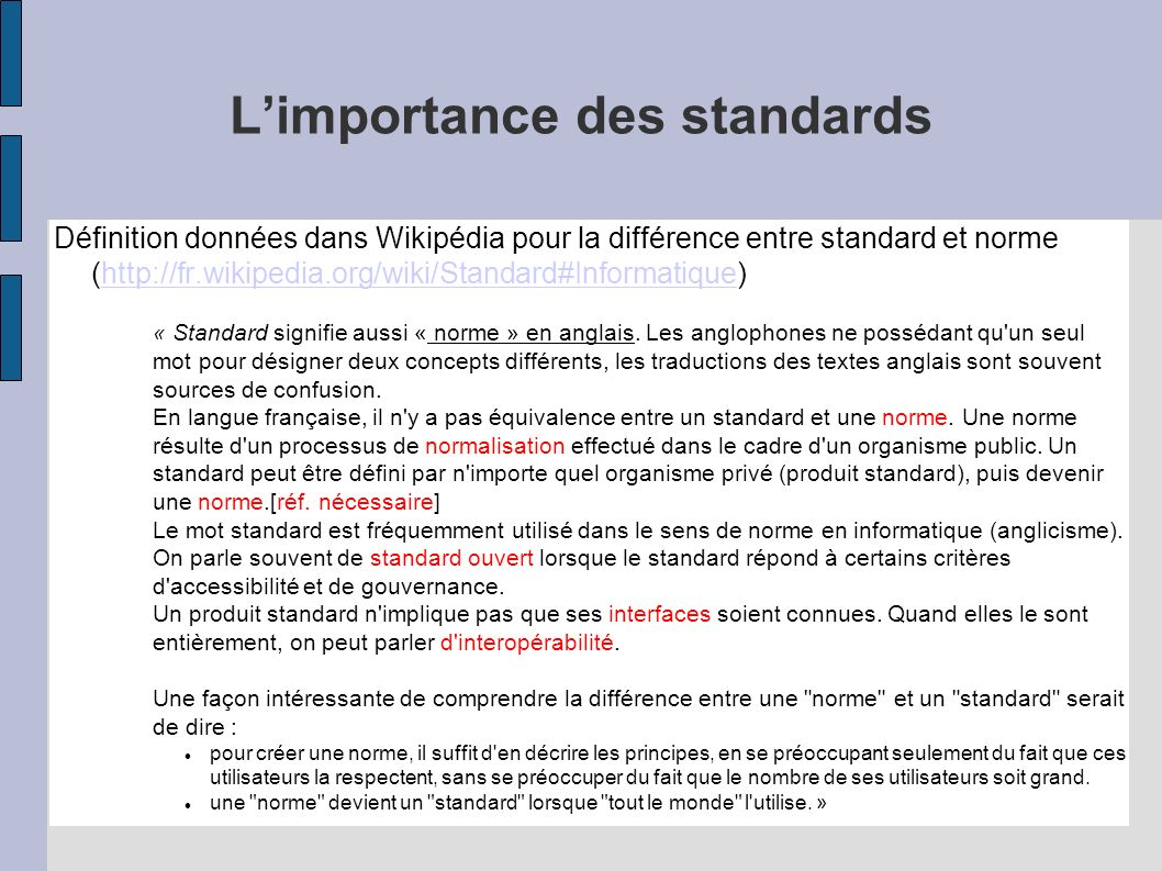 L'importance des standards