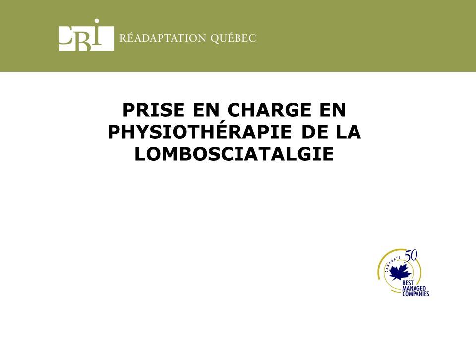 PRISE EN CHARGE EN PHYSIOTHÉRAPIE DE LA LOMBOSCIATALGIE