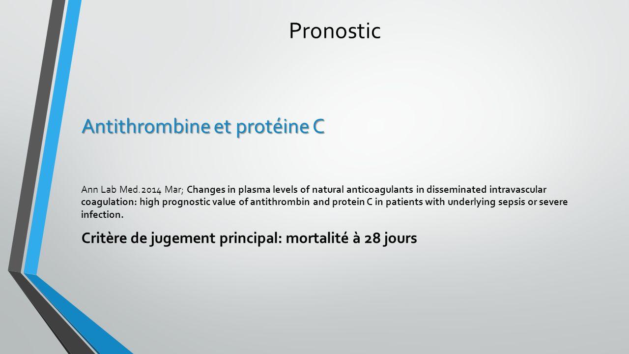Pronostic Antithrombine et protéine C