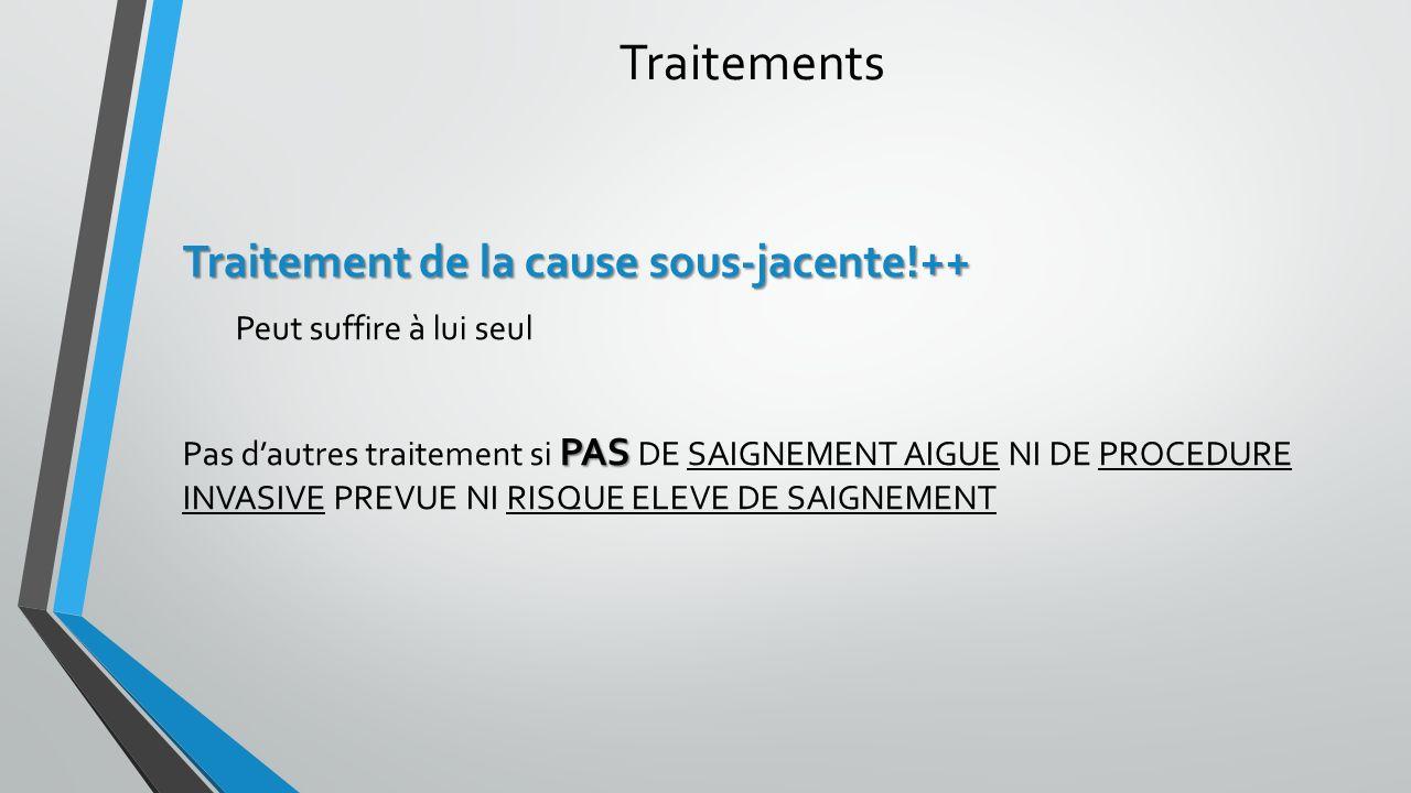 Traitements Traitement de la cause sous-jacente!++