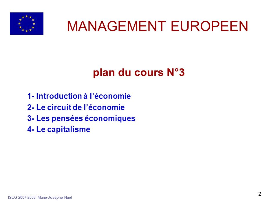 MANAGEMENT EUROPEEN plan du cours N°3 1- Introduction à l'économie