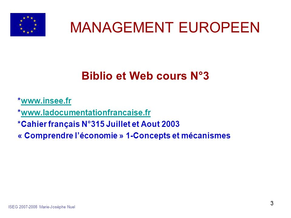 MANAGEMENT EUROPEEN Biblio et Web cours N°3 *www.insee.fr