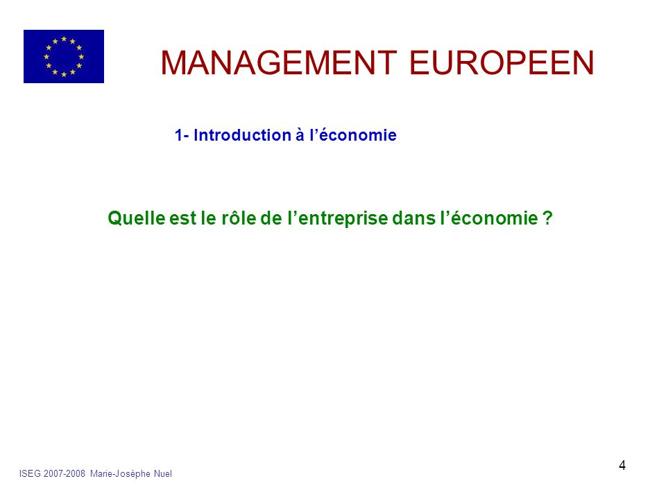 MANAGEMENT EUROPEEN 1- Introduction à l'économie