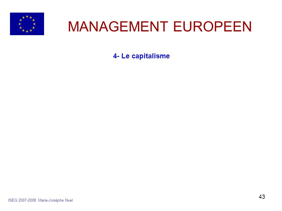 MANAGEMENT EUROPEEN 4- Le capitalisme