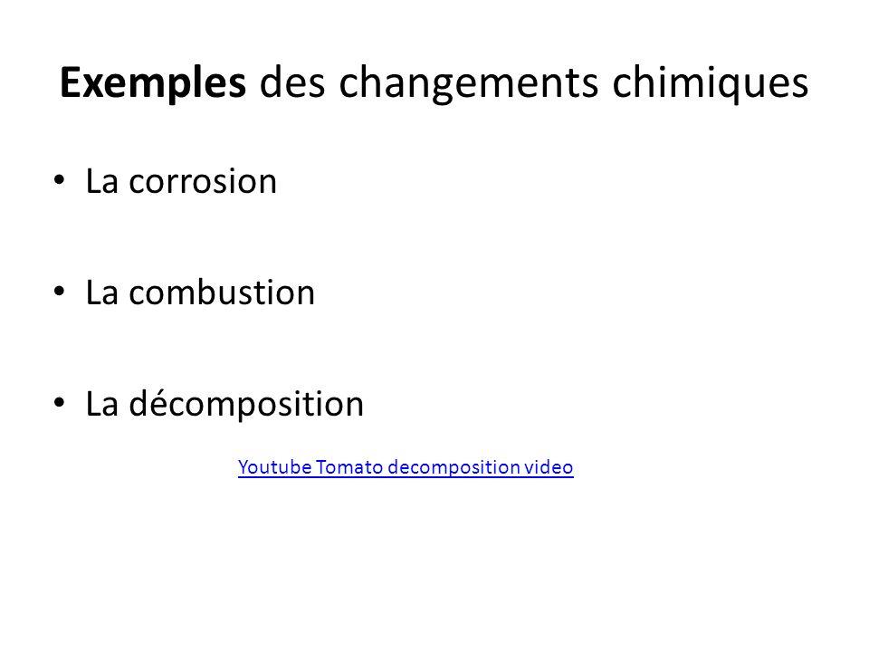 Exemples des changements chimiques