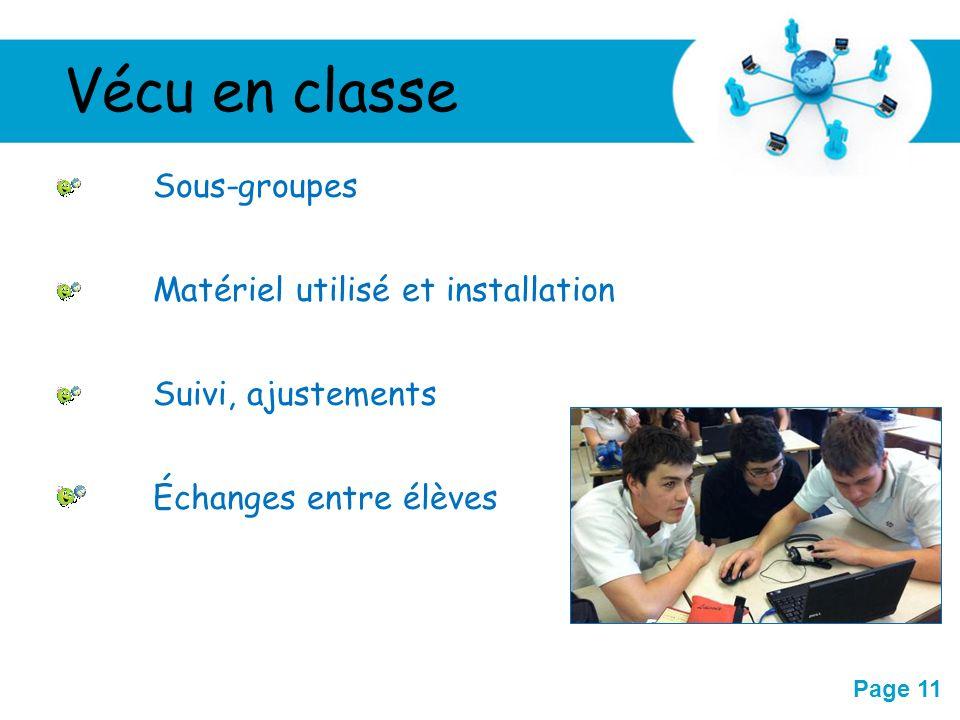 Échanges entre élèves Sous-groupes Matériel utilisé et installation