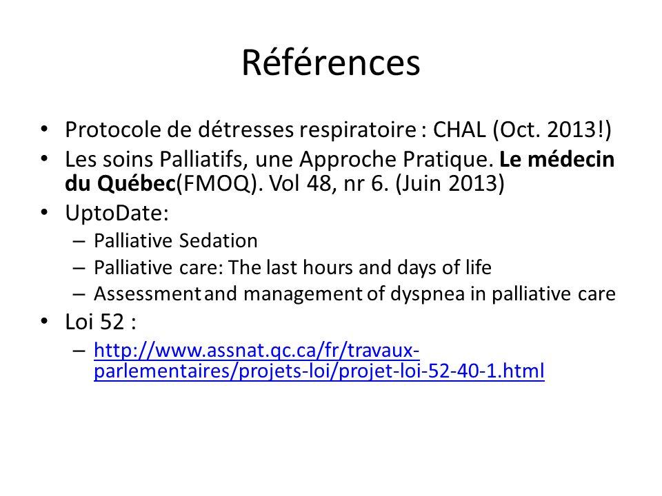 Références Protocole de détresses respiratoire : CHAL (Oct. 2013!)