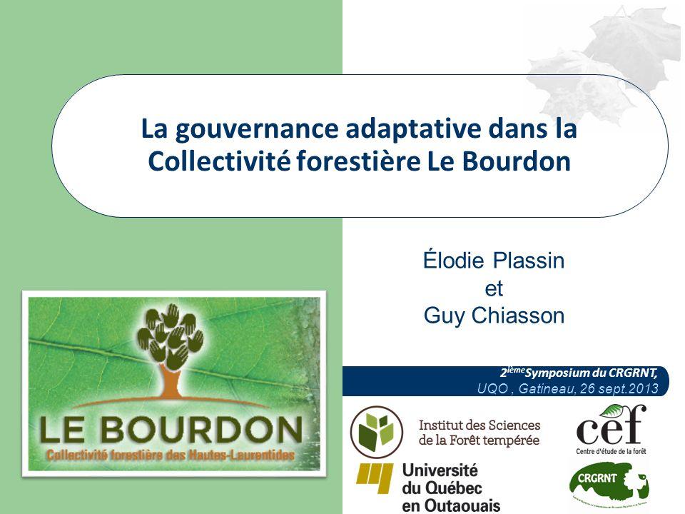 La gouvernance adaptative dans la Collectivité forestière Le Bourdon