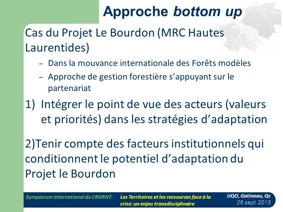 Approche bottom up Cas du Projet Le Bourdon (MRC Hautes Laurentides)