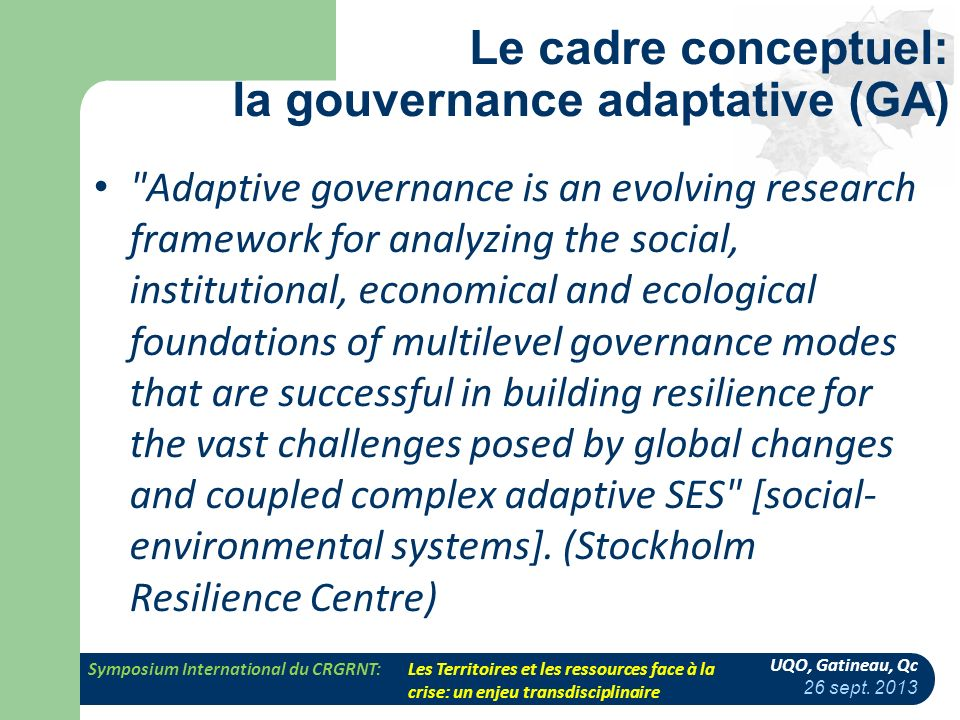 Le cadre conceptuel: la gouvernance adaptative (GA)
