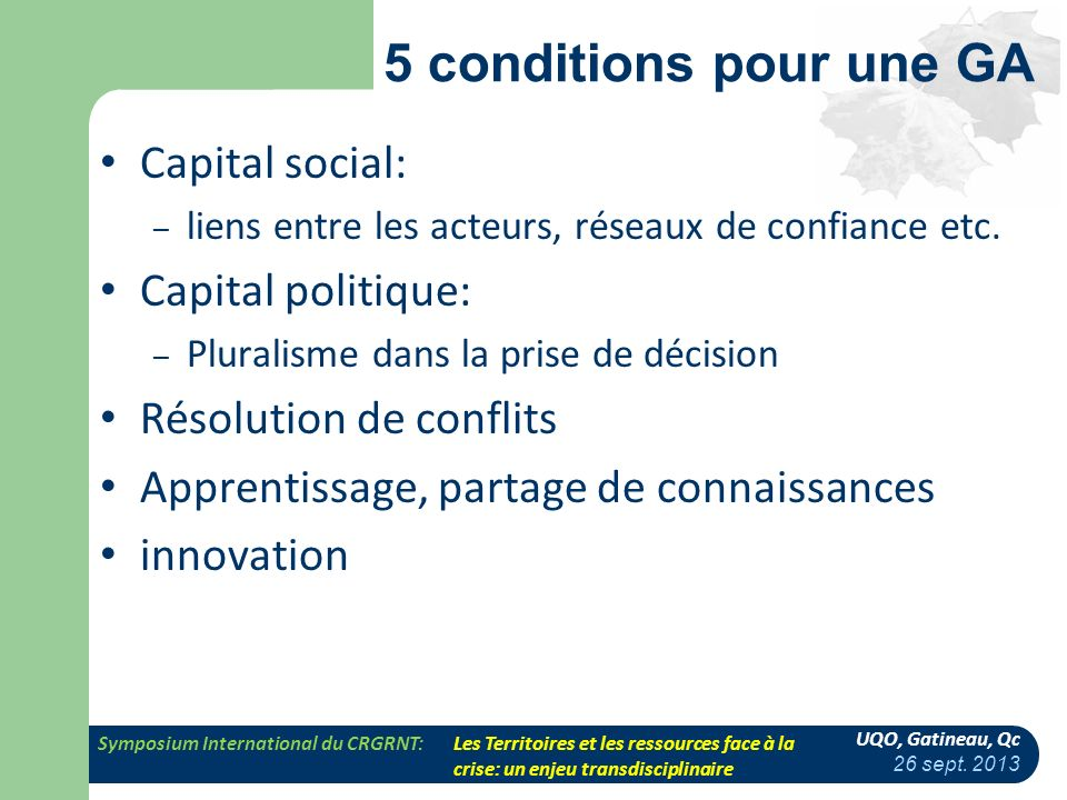 5 conditions pour une GA Capital social: Capital politique: