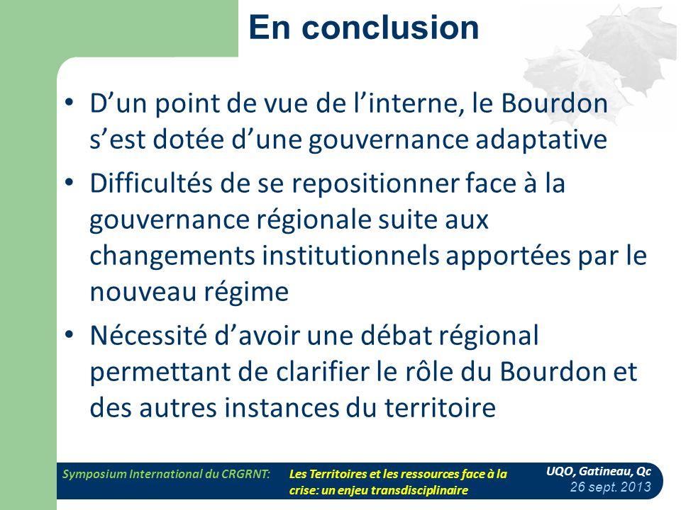 En conclusion D'un point de vue de l'interne, le Bourdon s'est dotée d'une gouvernance adaptative.