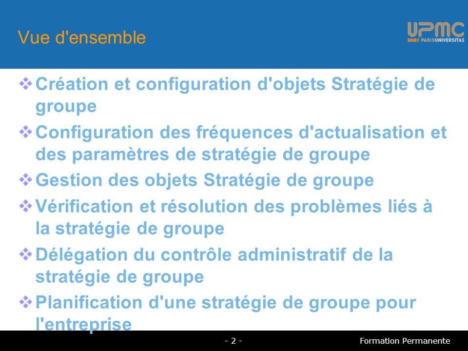 Création et configuration d objets Stratégie de groupe