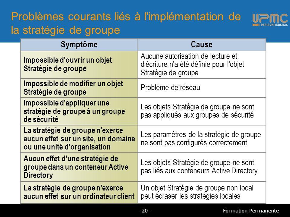 Problèmes courants liés à l implémentation de la stratégie de groupe