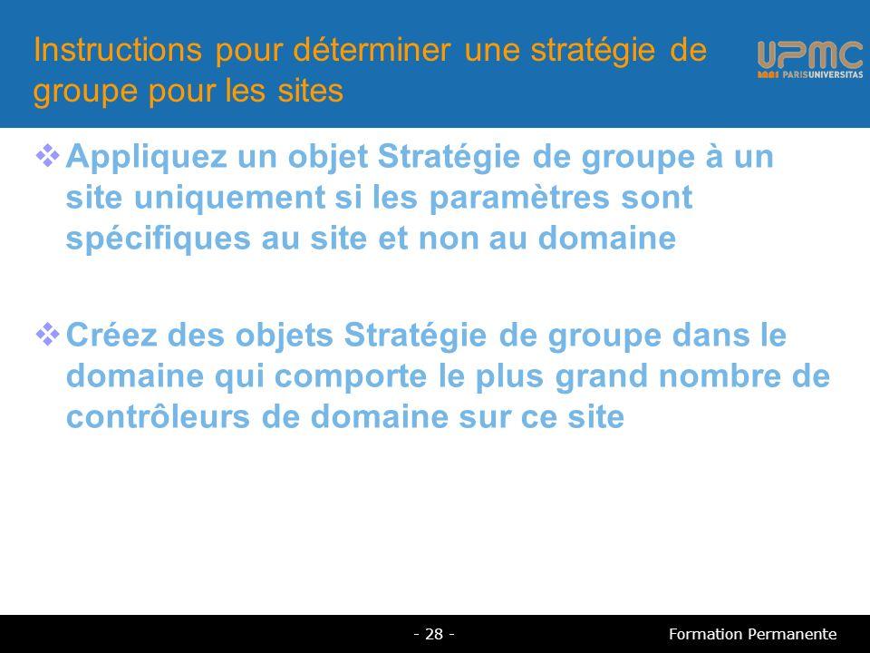 Instructions pour déterminer une stratégie de groupe pour les sites