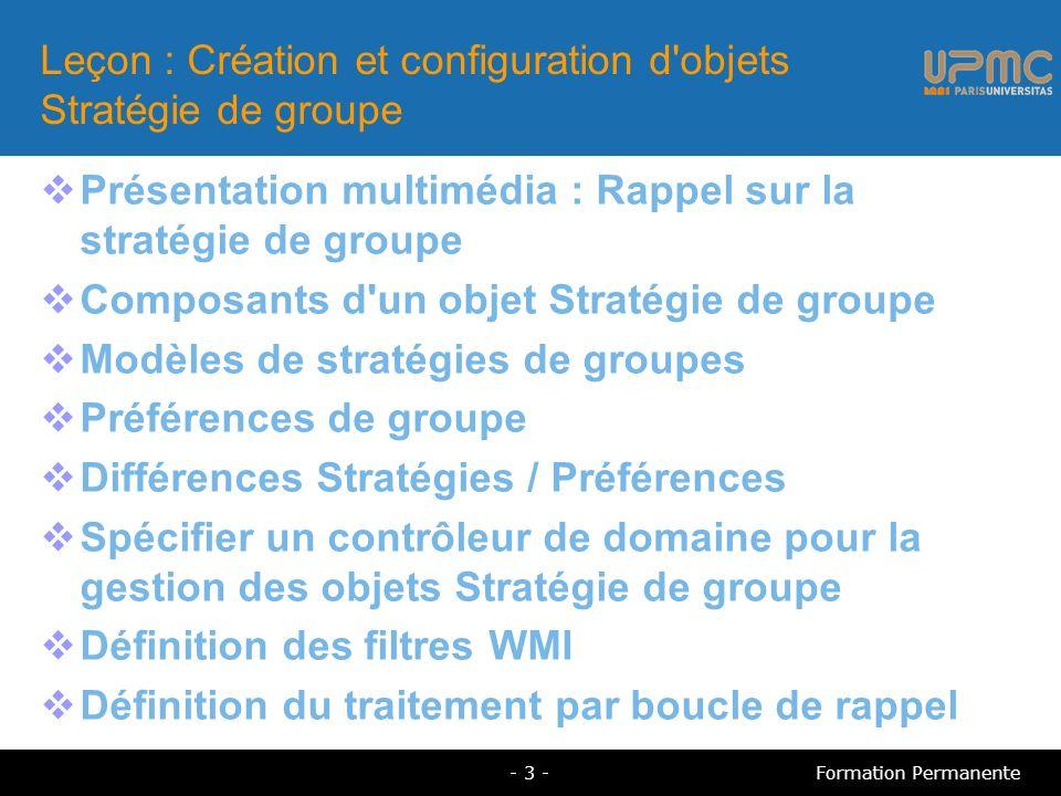 Leçon : Création et configuration d objets Stratégie de groupe