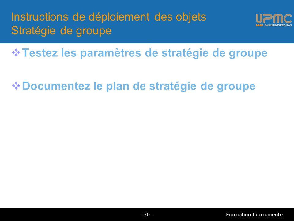 Instructions de déploiement des objets Stratégie de groupe