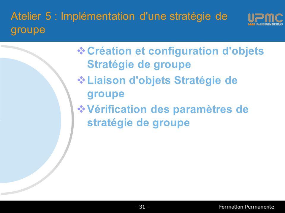 Atelier 5 : Implémentation d une stratégie de groupe